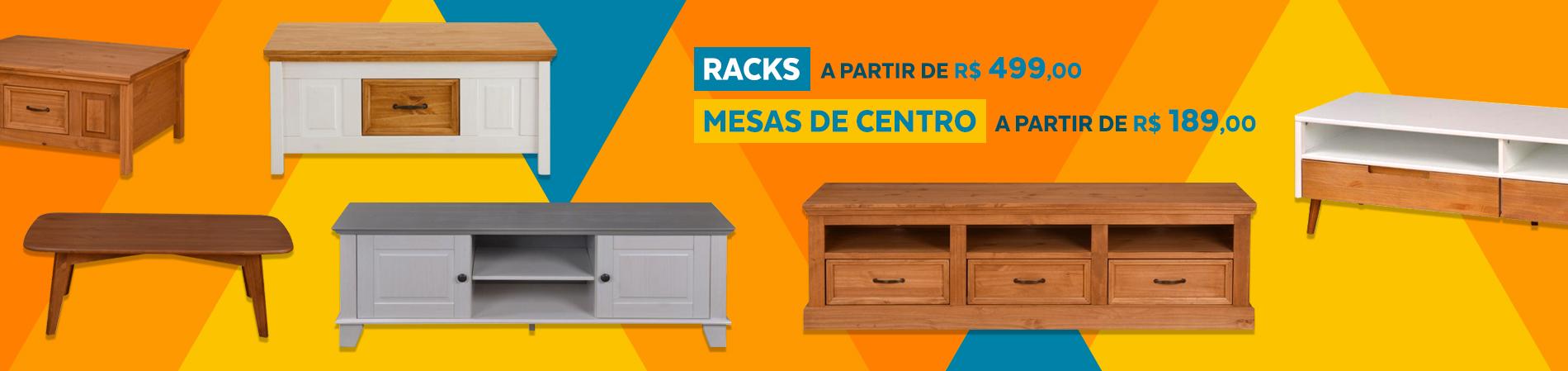 Racks e Mesas de Centro